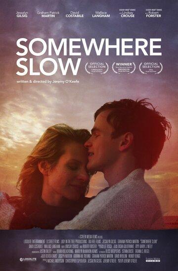 ���-�� ��� (Somewhere Slow)