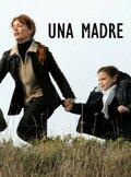 Мать (Una madre)