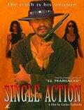 Одинокий мститель (Single Action)