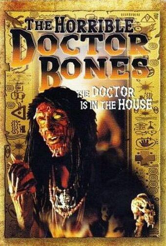Ужасный доктор Боунс (2000)