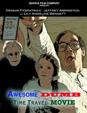 Awesome Dumb Time Travel Movie (2014)