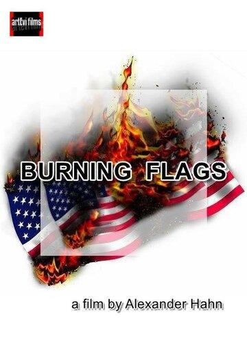 (Burning Flags)