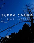 Terra Sacra Time Lapses (2012)