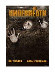 The Underneath (2013)