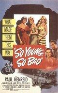 Такие молодые, такие плохие (1950)