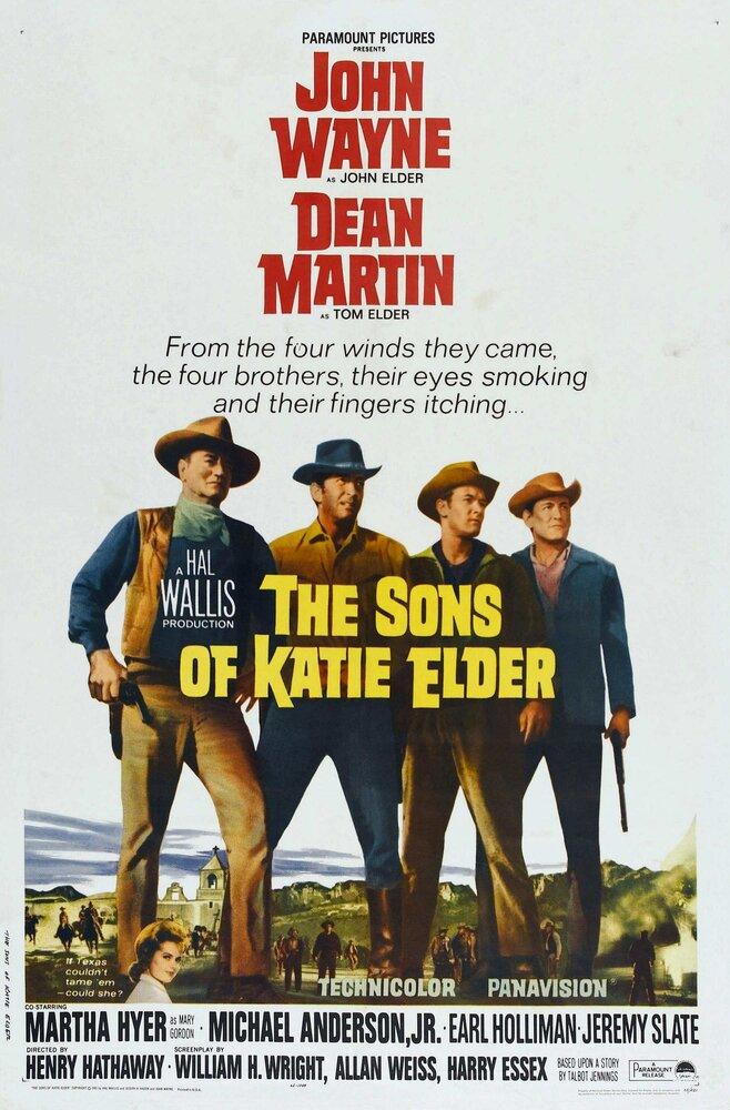 Сыновья Кэти Элдер / The Sons of Katie Elder (1965)
