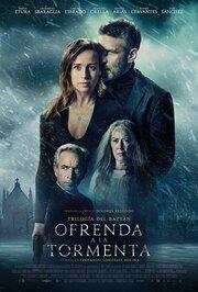 Ofrenda a la tormenta (2020) смотреть онлайн фильм в хорошем качестве 1080p