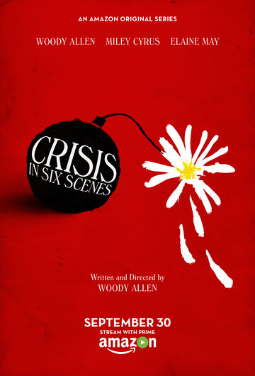 Кризис в шести сценах (2016) полный фильм