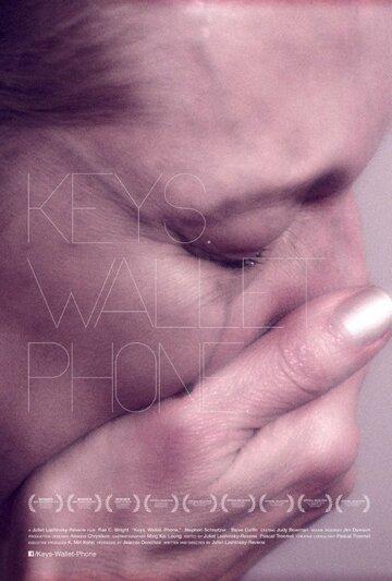 (Keys. Wallet. Phone.)