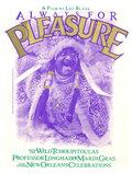 Всегда на радость (Always for Pleasure)