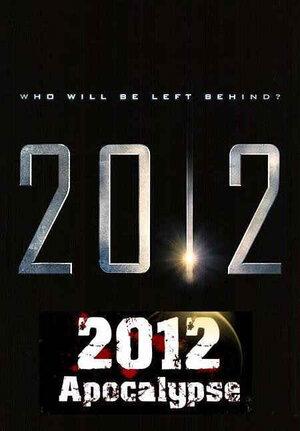 2012 Апокалипсис (2009)