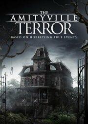 Амитивилль: Террор (2016)