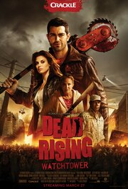 Смотреть Восставшие мертвецы (2015) в HD качестве 720p