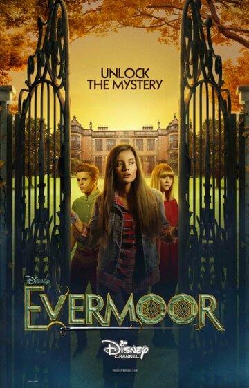 Сериал Эвермор / Evermoor (Сериалы 2014) смотреть онлайн в хорошем качестве HD 720p