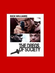 Dregs of Society (2001)
