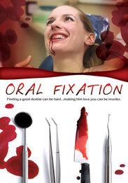 Оральная фиксация (2009)
