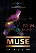 Muse – Live in Rome (Muse - Live in Rome)