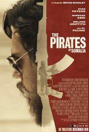 Пираты Сомали (2017) смотреть онлайн фильм в хорошем качестве 1080p