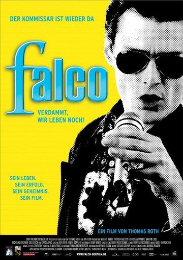 Фалько – Чёрт возьми, мы всё ещё живы! (2008)
