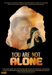 You Are Not Alone (2013)