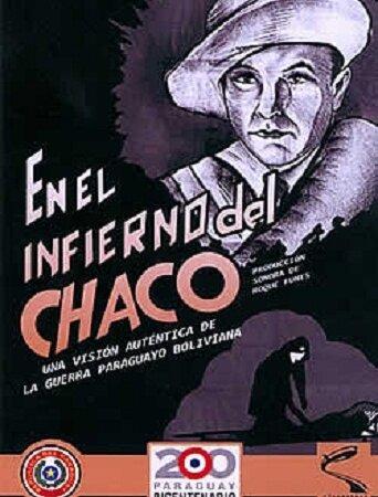 Ад джунглей Чако (1932) полный фильм