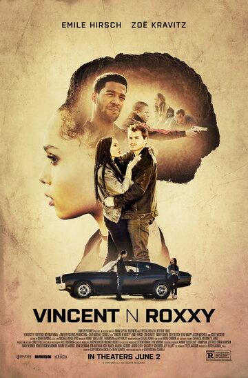Винсент и Рокси (2016) полный фильм онлайн