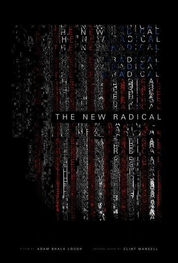 Радикалы XXI века / The New Radical (2017)