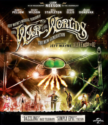 Фильм Jeff Waynes Musical Version of the War of the Worlds Alive on Stage! The New Generation