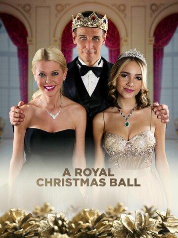 Королевский бал на Рождество (ТВ) (2017)