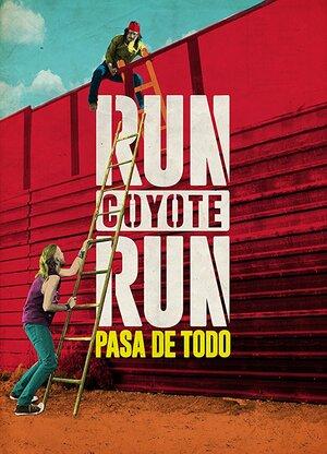 Беги койот, беги (2017)