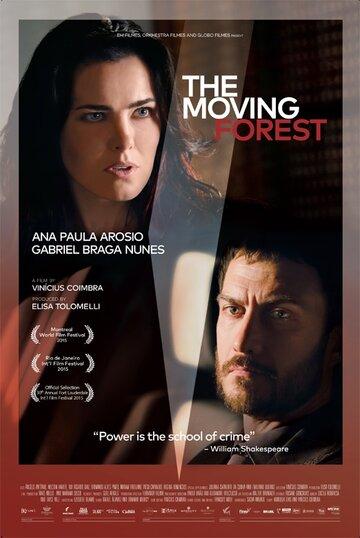 Движущийся лес / A Floresta Que Se Move (2015) смотреть онлайн