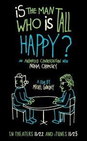Счастлив ли человек высокого роста?: Анимированная беседа с Ноамом Чомски (2013)