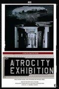 Выставка жестокости (The Atrocity Exhibition)