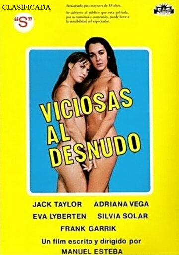 Порочная и обнажённая (Viciosas al desnudo)