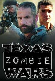 Texas Zombie Wars: Dallas (2019) смотреть онлайн фильм в хорошем качестве 1080p