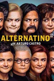 Alternatino With Arturo Castro (TV) (2019) смотреть онлайн фильм в хорошем качестве 1080p