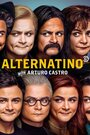 Alternatino With Arturo Castro (TV)