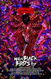 Когда прилетают черные птицы
