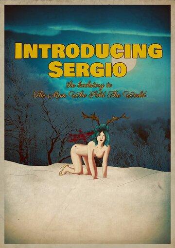Серджио (2014) полный фильм онлайн