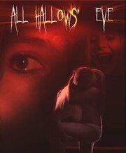 All Hallows' Eve (2007)