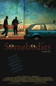 Somebodies (2006)