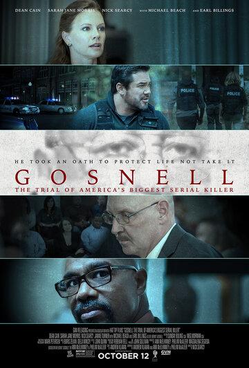 Госнелл: Суд над серийным убийцей смотреть онлайн, Госнелл: Суд над серийным убийцей трейлер