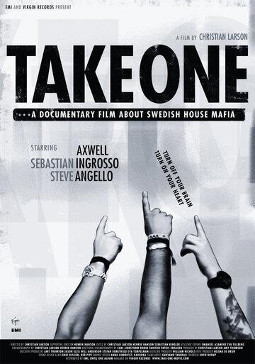 (Take One: A Documentary Film About Swedish House Mafia)