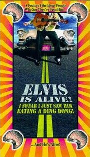Elvis Is Alive! I Swear I Saw Him Eating Ding Dongs Outside the Piggly Wiggly's (1998)