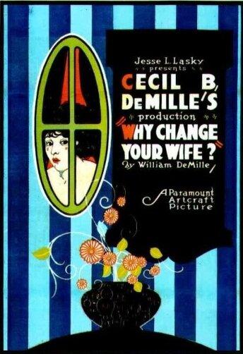 Зачем менять жену? (1920) полный фильм онлайн