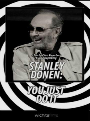 Стэнли Донен: Не дай себя остановить (2009) полный фильм
