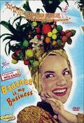 Кармен Миранда: Бананы – мой бизнес (Carmen Miranda: Bananas Is My Business)