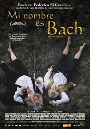 Меня зовут Бах (2003)
