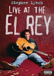 Stephen Lynch: Live at the El Rey (2004)