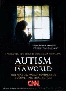 Аутизм — это мир (2004)